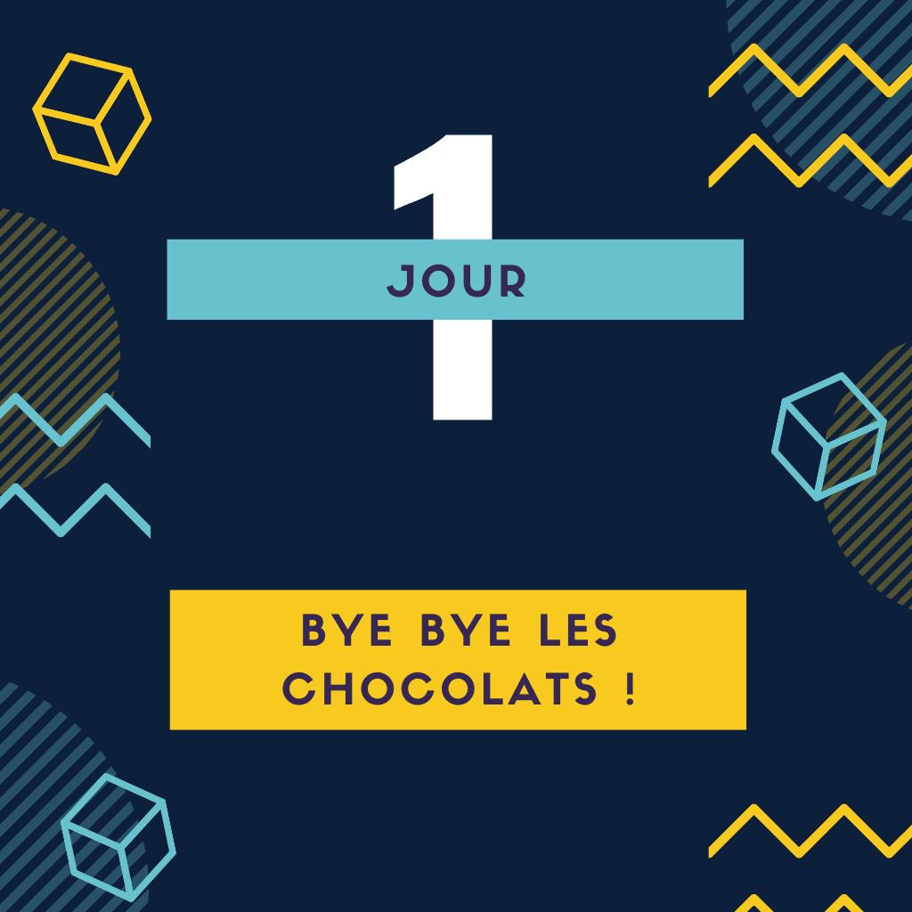 Jour 1 : range tes chocolats